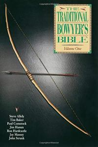 The Traditioonal Bowyer's Bible - Tom I